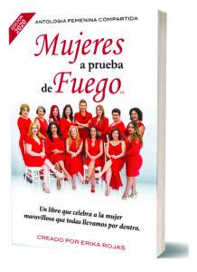 Primera Edición del libro Mujeres a Prueba de Fuego
